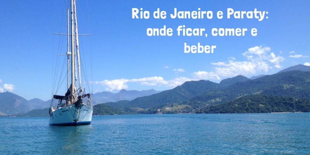 Onde ficar, comer e beber no Rio de Janeiro